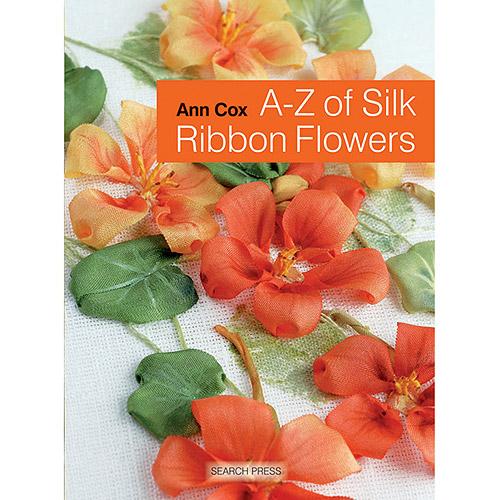 Search Press Books, A, Z Of Silk Ribbon Flowers