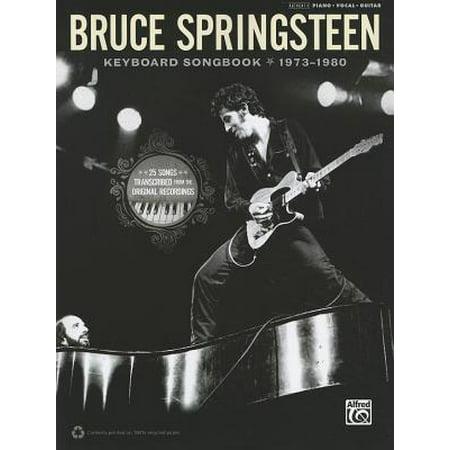 Bruce Springsteen -- Keyboard Songbook 1973-1980 :