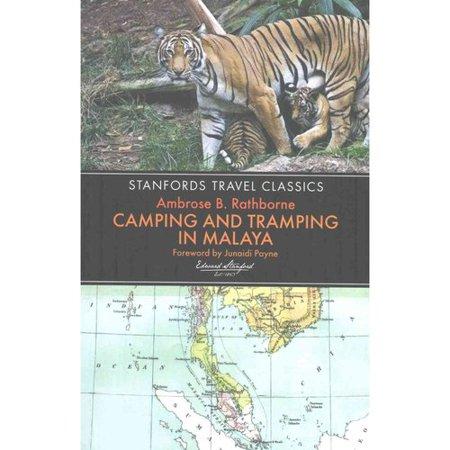 Camping and Tramping in Malaya : Fifteen Years