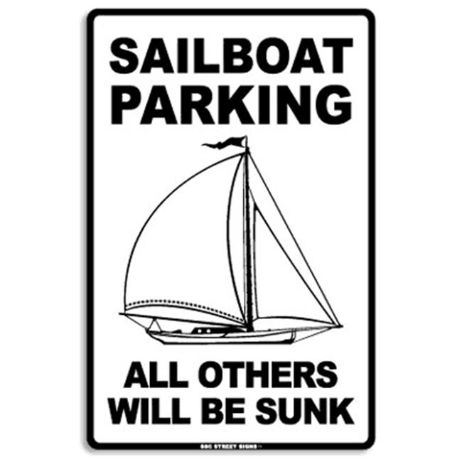Seaweed Surf Co AA9 12X18 Aluminum Sign Sailboat Parking