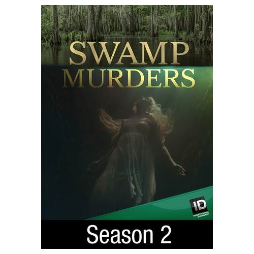 Swamp Murders: Love Squared (Season 2: Ep. 5) (2014)