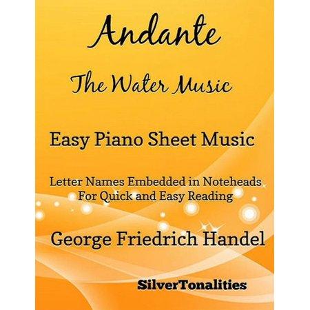 Andante Guitar Music Book - Andante the Water Music Easy Piano Sheet Music - eBook