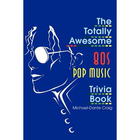 Awesome Halloween Trivia (The Totally Awesome 80s Pop Music Trivia)