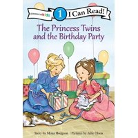 I Can Read! / Princess Twins: The Princess Twins and the Birthday Party (Paperback)
