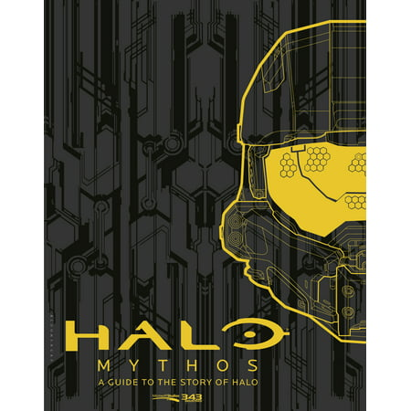 Halo Mythos : A Guide to the Story of Halo