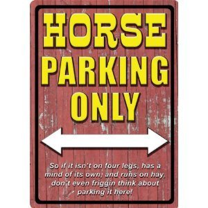 12 Inch X 17 Inch Rivers Edge Home Decor Hunter Horse Parking Only