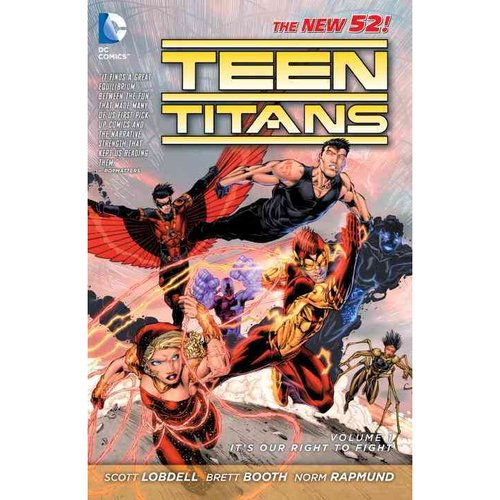 Teen Titans 1: It's Our Right to Fight (The New 52!)