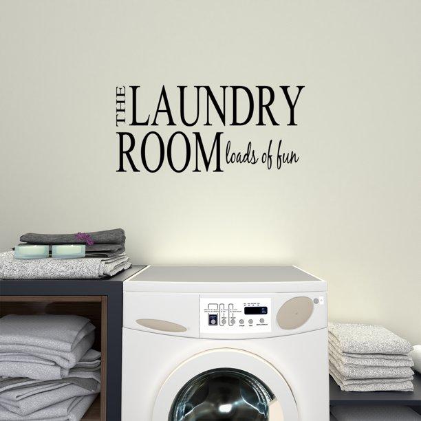 The Laundry Room Loads Of Fun Decal Laundry Room Decor Wall Art Sticker Sign Walmart Com Walmart Com
