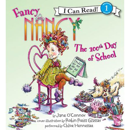 Fancy Nancy: The 100th Day of School - Audiobook
