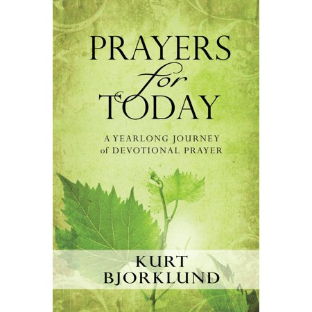 Prayers for Today : A Yearlong Journey of Devotional Prayer
