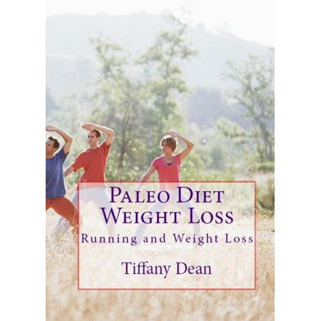 Paleo Diet Weight Loss: Running and Weight Loss -