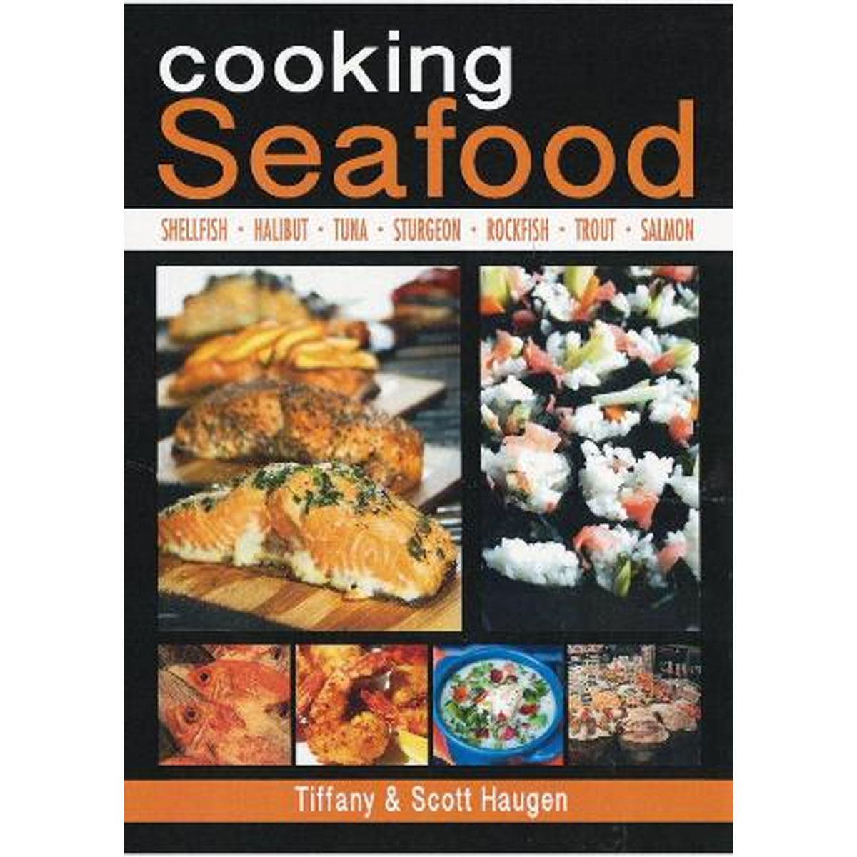 Frank Amato Publications Cooking Seafood H-BWL1840-6 by Frank Amato Publications
