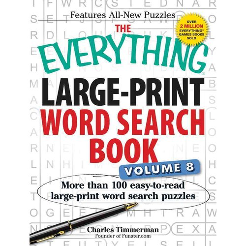The Everything Large-Print Word Search Book: More Than 100 Easy-to-Read Large-Print Word Search Puzzles