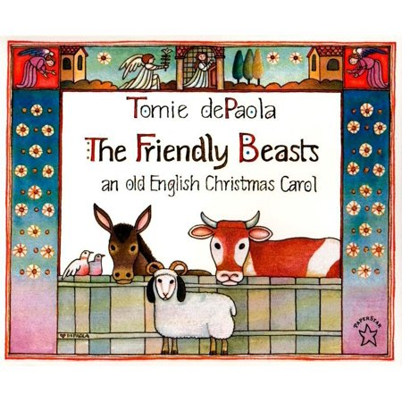 The Friendly Beasts (Paperback)