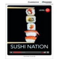 Cambridge Discovery Interactive Readers: Sushi Nation Low Intermediate Book with Online Access (Other)
