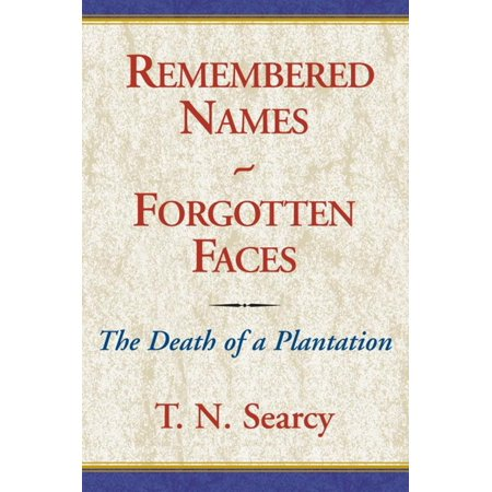 Remembered Names - Forgotten Faces - eBook