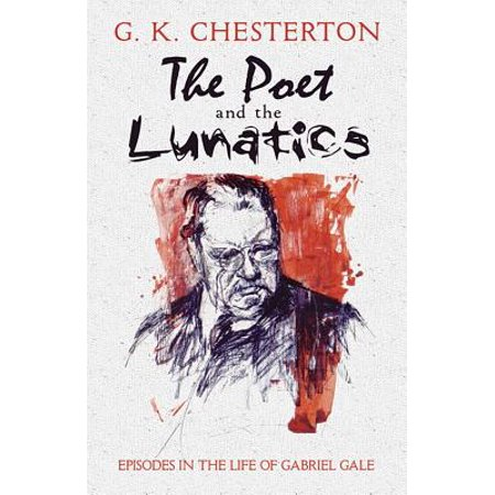 The Poet and the Lunatics : Episodes in the Life of Gabriel Gale ()