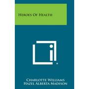 Heroes of Health