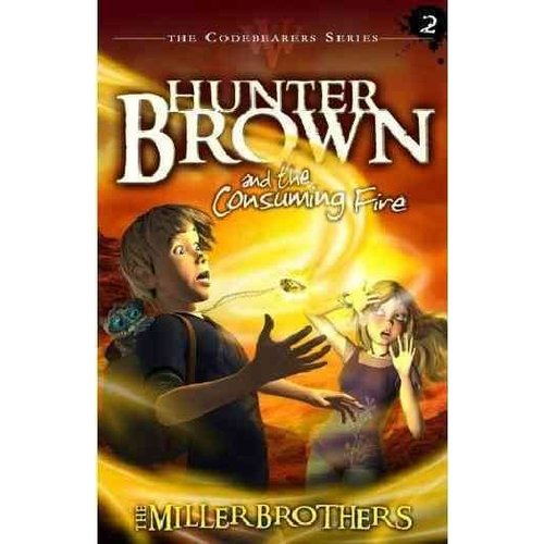 Hunter Brown and the Consuming Fire