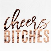 Andaz Press Rose Gold Foil Lunch Napkins 6.5-Inch, Cheers B**ches, 50 PK, Shiny Metallic Party Supplies Tableware Decor