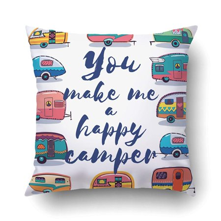 ARTJIA You Make Me A Happy Camper Happy Camper Pillowcase Pillow Cushion Cover 18x18 inch ()