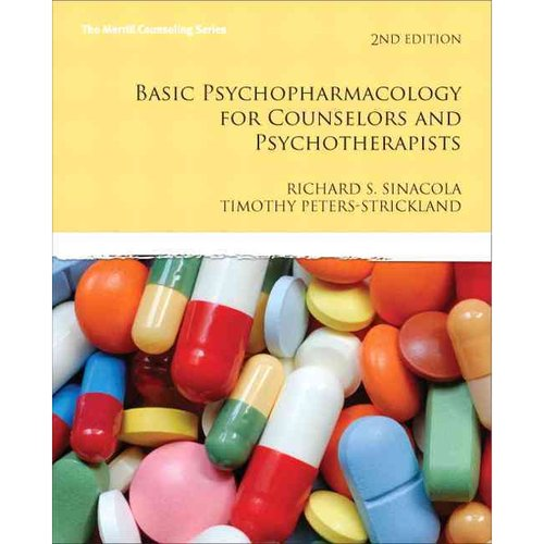 Basic Psychopharmacology for Counselors and Psychotherapists