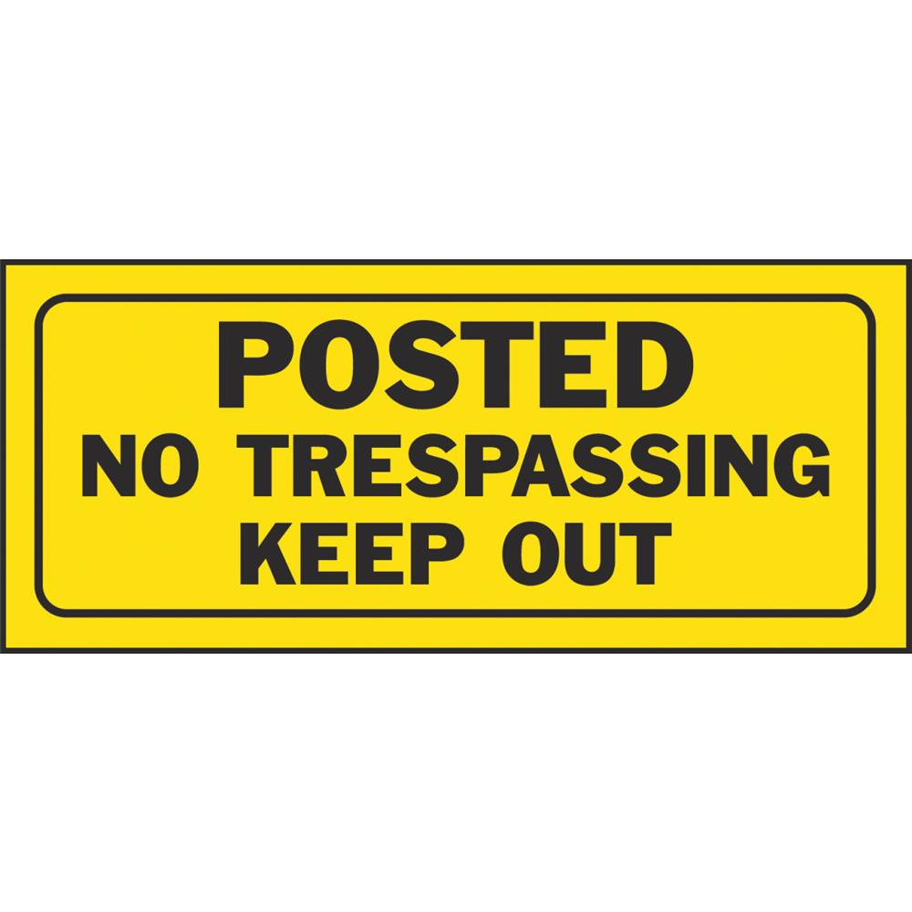 Hyko Prod. 6x14 No Tresp Sign 23004 Pack of 5
