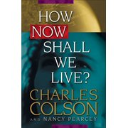 How Now Shall We Live? - eBook