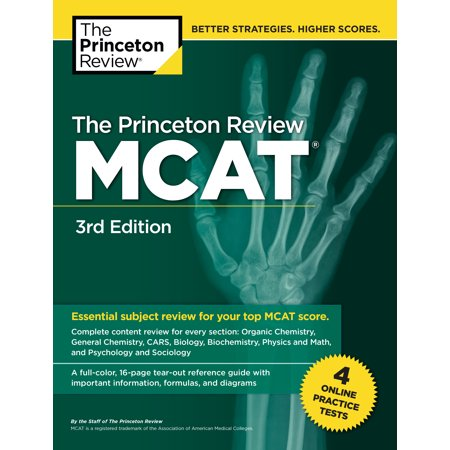 The Princeton Review MCAT, 3rd Edition : 4 Practice Tests + Complete Content (Princeton Review Mcat Subject Review Complete Box Set)