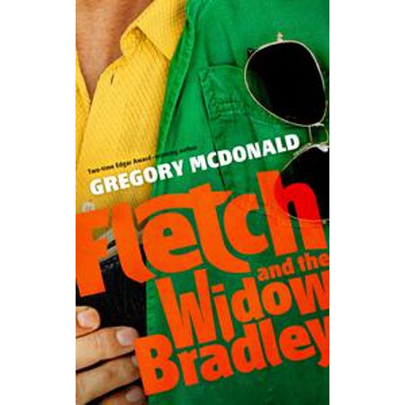 Fletch and the Widow Bradley - eBook