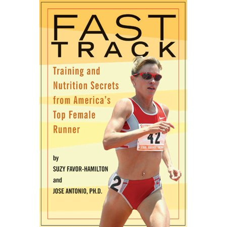 Fast Track : Training and Nutrition Secrets from America