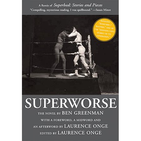Superworse: The Novel : A Remix of Superbad: Stories and