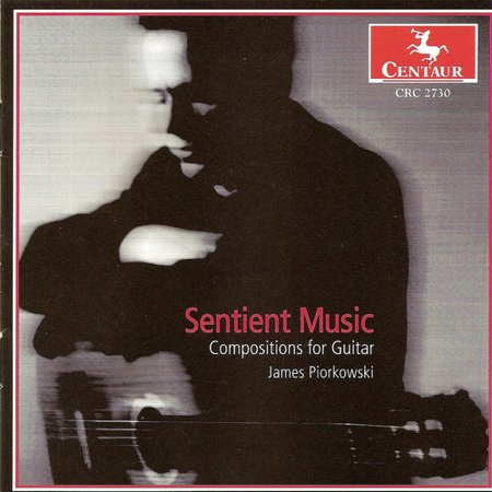 Sentient Music: Compositions for Guitar