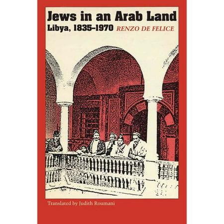 Jews in an Arab Land: Libya 1835-1970