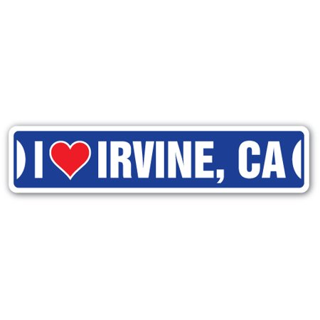 I LOVE IRVINE, CALIFORNIA Street Sign ca city state us wall road décor gift