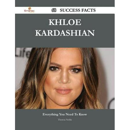 Khloe Kardashian 68 Success Facts - Everything you need to know about Khloe Kardashian - eBook (Khloe Kardashian Halloween Costumes)