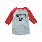 7 ate 9 Apparel Funny Kids Needy AF Baseball Red 12 Months