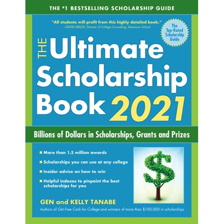 The Ultimate Scholarship Book 2021 : Billions of Dollars in Scholarships, Grants and Prizes (Edition 13) (Paperback)