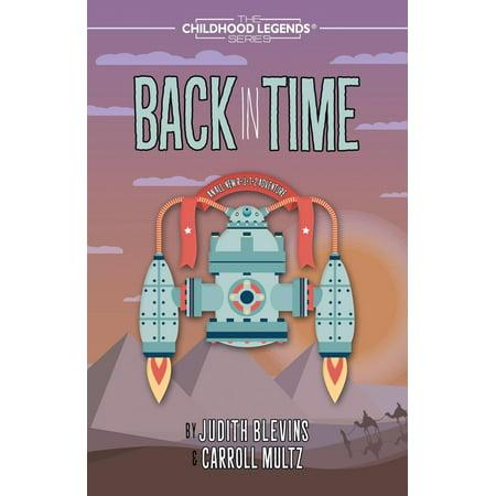 Childhood Legends: Back in Time - Paperback
