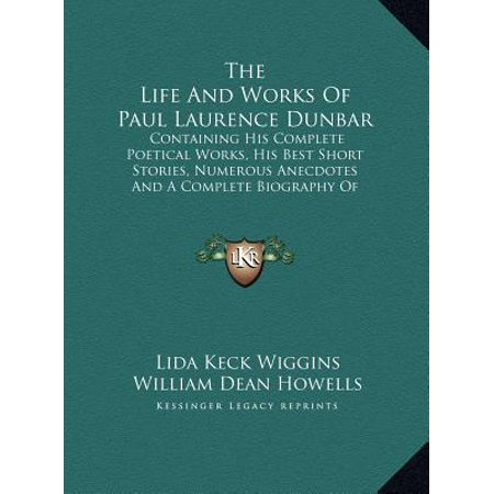 The Life and Works of Paul Laurence Dunbar (Hardcover)(Large (Paul Laurence Dunbar High School Baltimore Md)