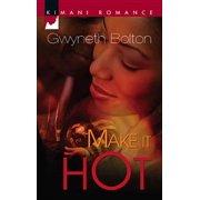 Make It Hot - eBook