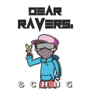 Dear Ravers,