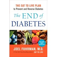 The End of Diabetes (Paperback)