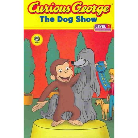 Curious George The Dog Show Level 1 Early Readers