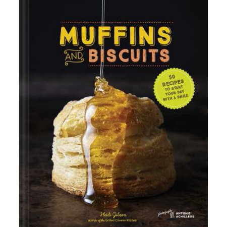 Muffins & Biscuits : 50 Recipes to Start Your Day with a Smile (Easy Halloween Muffin Recipes)