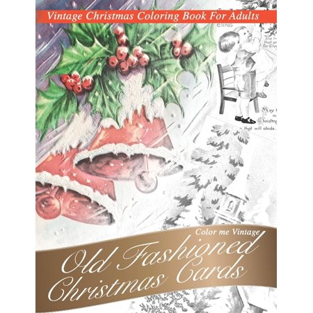 Nostalgic old Fashioned Christmas Cards: Vintage coloring book for adults (Paperback) ()