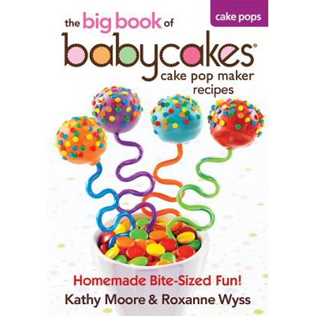 The Big Book of Babycakes Cake Pop Maker Recipes (Paperback) - Crazy Halloween Cake Recipes