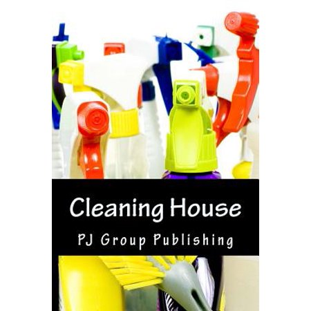 Cleaning House : Tips to Clean Each Room