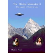 The Shining Mountains 11: The Legend of Lauren Lane - eBook