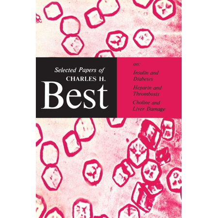 Selected Papers of Charles H. Best - eBook (Best Aqwal E Zareen)